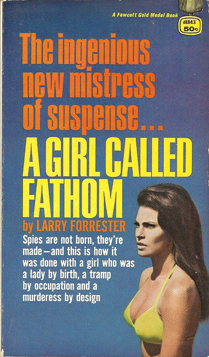 Book Into Film – A Girl Called Fathom by Larry Forrester (1967) ***