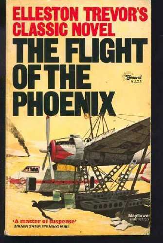 "Book into Film – Elleston Trevor's ""The Flight of the Phoenix"""