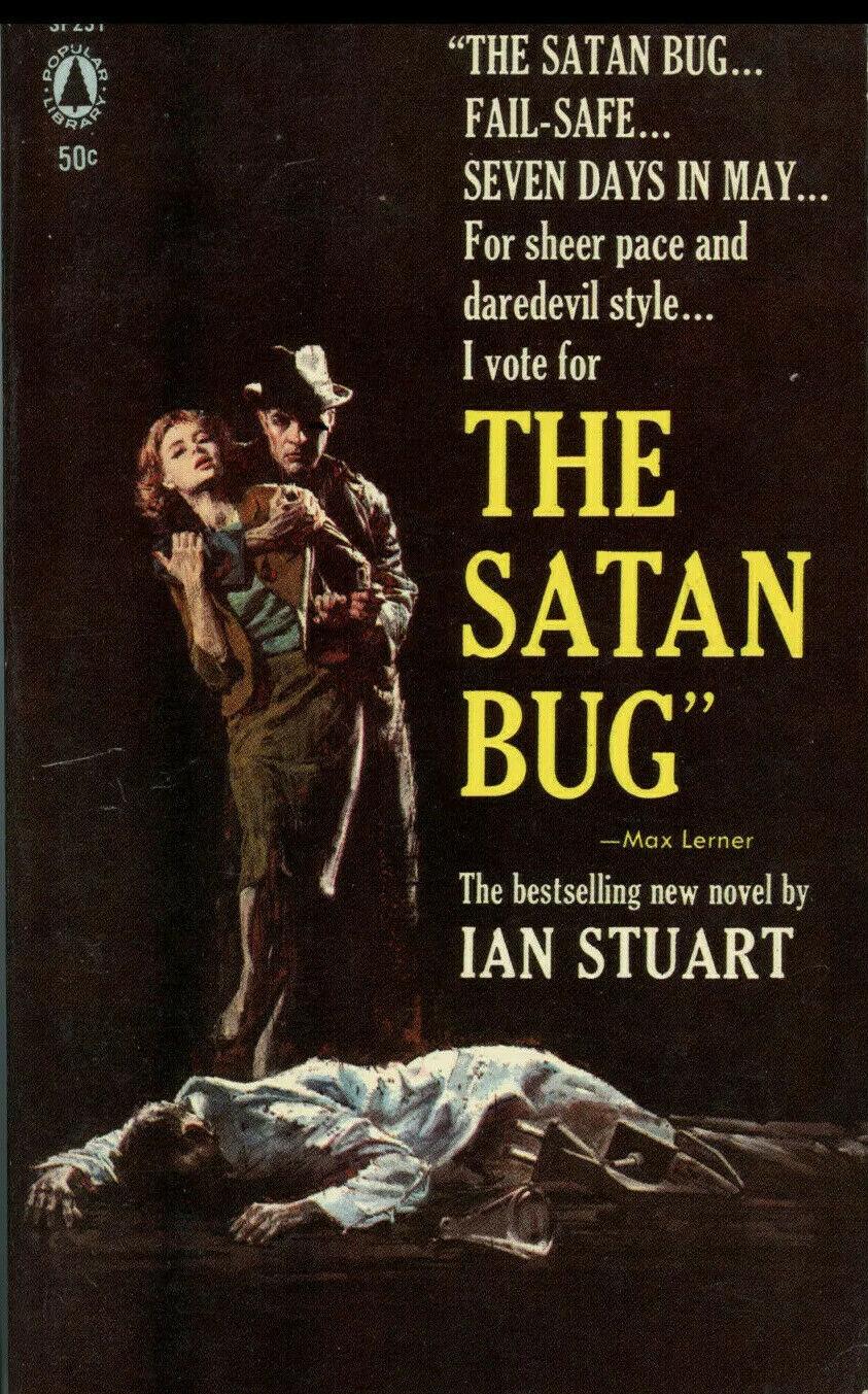 """When Alistair MacLean Quit – """"The Satan Bug""""(1965)"""