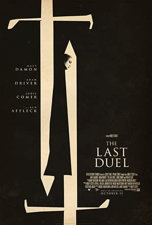 The Last Duel (2021) **** – Seen at theCinema