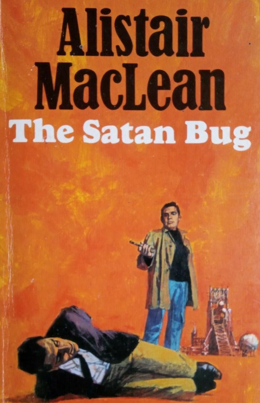 """Book into Film – """"The Satan Bug""""(1965)"""